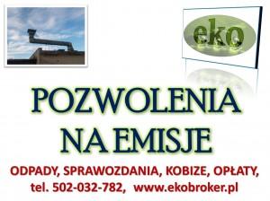 Pozwolenie na emisje. tel 502-032-782